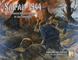 Avalanche Press: Saipan 1944: Panzer Grenadier (T.O.S.)