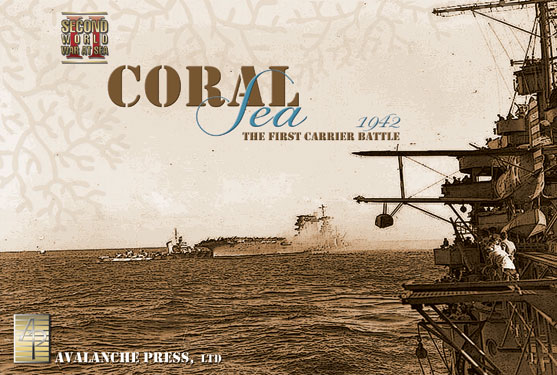SWWAS: Coral Sea: The First Carrier Battle, 1942 -  Avalanche Press