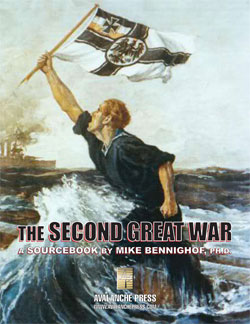 The Second Great War: The Second Great War at Sea -  Avalanche Press